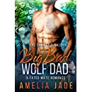 Big Bad Wolf Dad: A Fated Mate Romance (Cloud Lake Book 1)