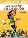 Gaston, tome 13 : Le géant de la gaffe par Franquin