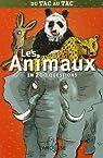 Les animaux en 200 questions par Mathivet