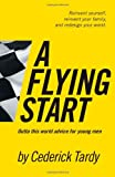 A Flying Start, Cederick Wayne Tardy Ii, 0979230136