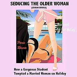 Seducing the Older Woman (Lesbian Erotica)