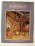 English Country Houses : Baroque, 1685-1715, Lees-Milne, James, 0600431231