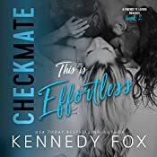 This Is Effortless: Checkmate Duet Series, Book 2 | Kennedy Fox