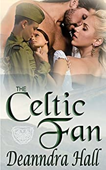 The Celtic Fan by [Hall, Deanndra]