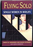img - for Flying Solo: Single Women in Midlife book / textbook / text book