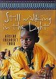 Still Walking in the Light (DVD)
