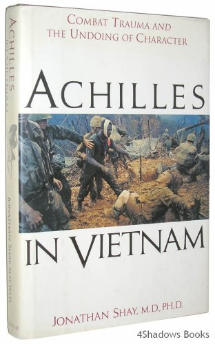Achilles in Vietnam: Combat Trauma and the Undoing of Character by Brand: Atheneum