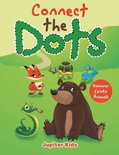 Read Online Connect the Dots: Discover Exotic Animals ebook