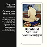 Sommerlügen | Bernhard Schlink