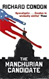 Front cover for the book The Manchurian Candidate by Richard Condon