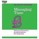 Managing Time |  Harvard Business Review