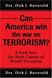 Can America Win the War on Terrorism?, Dirk J. Barreveld, 0595212786