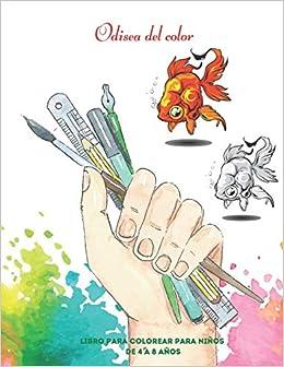 Odisea del color - Libro para colorear para niños de 4 a 8 años: Dibujos educativos fáciles y divertidos para colorear de animales para niños pequeños, niños, niñas, preescolar y jardín de infantes