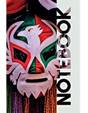 Notebook: Lucha Libre Professional Composition Book for Mexican Wrestling Fans
