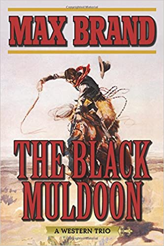 Book The Black Muldoon: A Western Trio