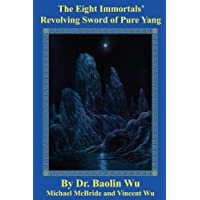 The Eight Immortals' Sword of Pure Yang
