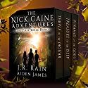 The Nick Caine Adventures: First Three Books Audiobook by Aiden James, J.R. Rain Narrated by Graydon Schlichter