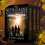 The Nick Caine Adventures: First Three Books | Aiden James,J.R. Rain