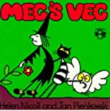Meg's Veg (Meg and Mog) by Nicoll, Helen, Pienkowski, Jan [25 February 1982]