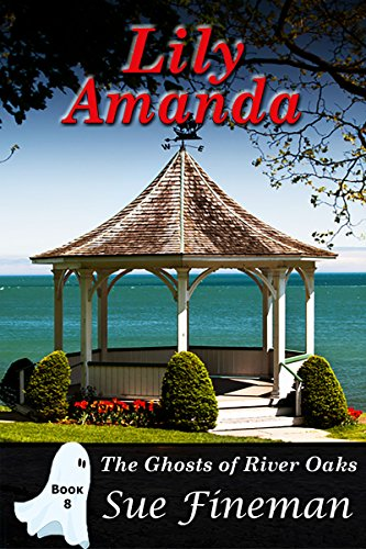 lily-amanda-ghosts-of-river-oaks-book-8