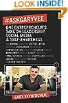 #AskGaryVee: One Entrepreneur's Take...