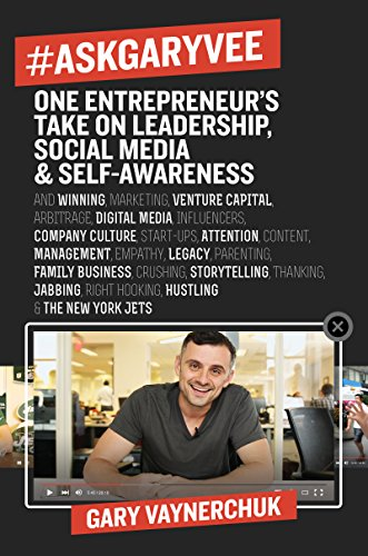 Download #AskGaryVee: 437 Questions and Answers on the Current State of Entrepreneurship, Business Management, Monetization, Media, Platforms, Content, Influencer … Jabbing, Right Hooking, Caring, and the N Pdf