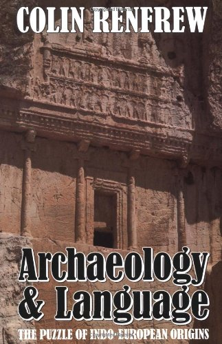 Archaeology and Language: The Puzzle of Indo-European Origins by Brand: Cambridge University Press