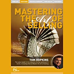 Mastering the Art of Selling (Live)