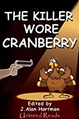 The Killer Wore Cranberry Kindle Edition