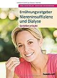 Ernährungsratgeber Niereninsuffizienz und Dialyse: Genießen erlaubt