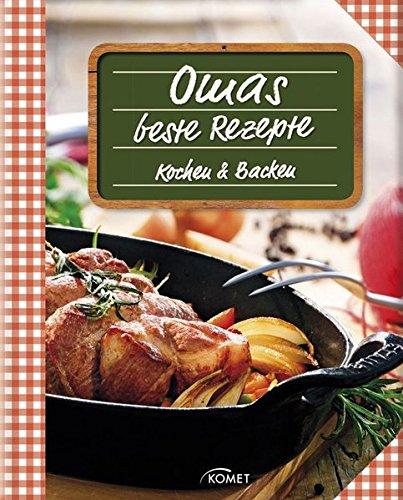 Omas beste Rezepte: Kochen & Backen
