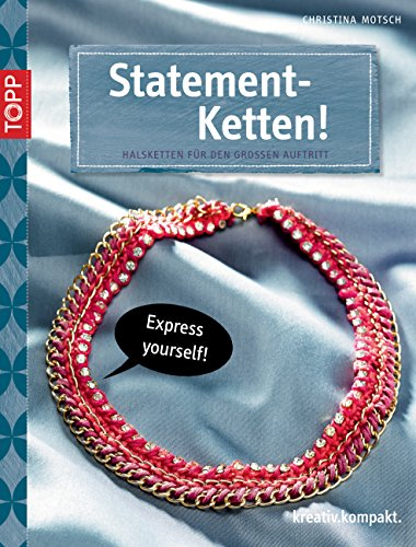 Statement-Ketten: Halsketten für den großen Auftritt (kreativ.kompakt.)