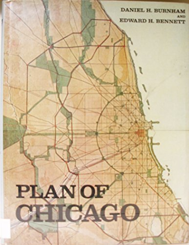 Plan of Chicago (Da Capo Press Series in Architecture and Decorative Art) by Burnham Daniel Hudson Bennett Edward H. (1970-06-01) Hardcover
