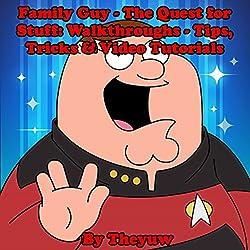Family Guy - The Quest for Stuff: Walkthroughs - Tips, Tricks & Video Tutorials