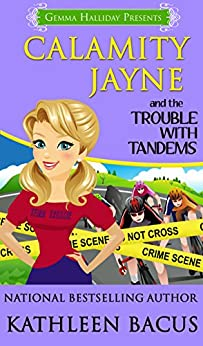 Calamity Jayne and the Trouble with Tandems (Calamity Jayne Mysteries Book 7) by [Bacus, Kathleen]