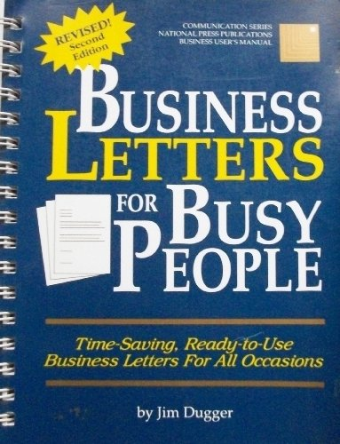 Business letters for busy people: [time-saving, ready-to-use business letters for all occasions]