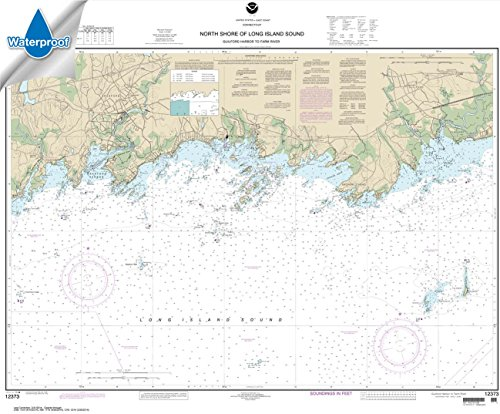 Paradise Cay Publications NOAA Chart 12373: North Shore of Long Island Sound Guilford Harbor to Farm River 31.9 x 38.5 (WATERPROOF) from Paradise Cay Publications