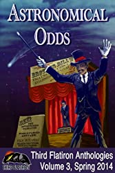 Astronomical Odds (Third Flatiron Anthologies Book 8)