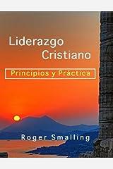 Liderazgo Cristiano (Spanish Edition)