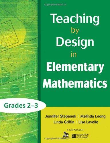 Teaching by Design in Elementary Mathematics, Grades 23