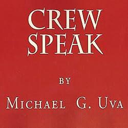Crew Speak