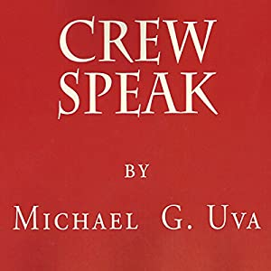 Crew Speak Audiobook