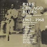 Rare Chicago Blues 1962 - 1968