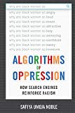 Algorithms of Oppression: How Search Engines