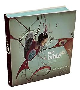 vignette de 'Une Bible (Philippe Lechermeier)'