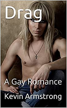 Download for free Drag: A Gay Romance
