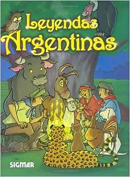 Book Leyendas Argentinas/ Argentinean Legends