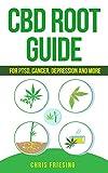 CBD (Cannabinoid) Root Guide