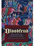 Bloodfeud, R. A. Fletcher and Richard Fletcher, 019516136X