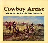 Cowboy Artist, Don Hedgpeth, 0873581954